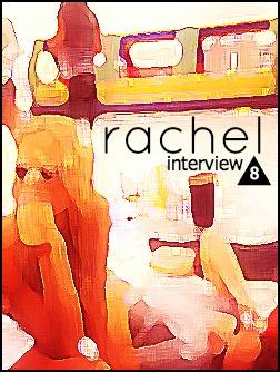 rachel interview 8